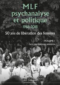 MLF-Psychanalyse et politique 50 ans de libération des femmes