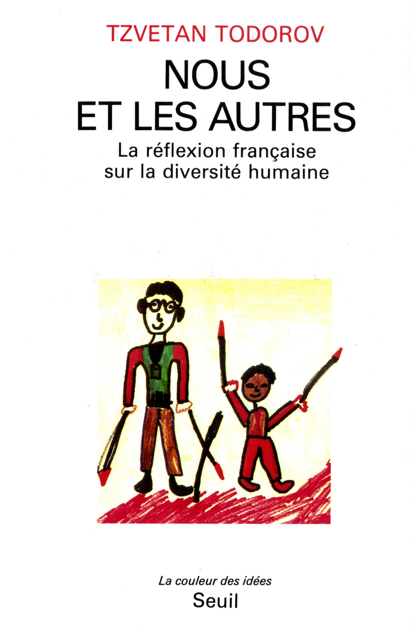Nous et les Autres. La réflexion française sur la