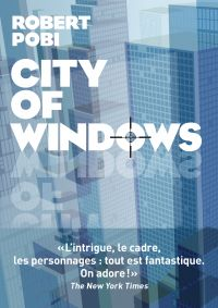 City of windows | Pobi, Robert. Auteur
