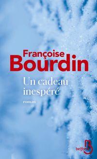 Un cadeau inespéré   BOURDIN, Françoise. Auteur