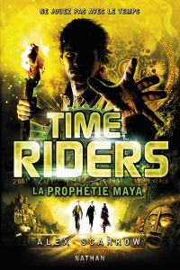 Time Riders - Tome 8 | Scarrow, Alex. Auteur