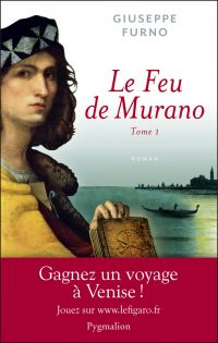 Le feu de Murano (Tome 1)