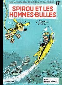 Spirou et Fantasio. Volume 17, Spirou et les hommes-bulles