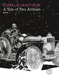 A Tale of Two Arthurs: Book 1