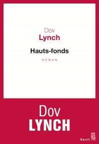 Hauts-fonds | Lynch, Dov. Auteur