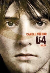 U4 Jules | Trébor, Carole. Auteur