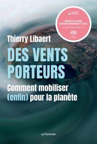 Des vents porteurs | Libaert, Thierry. Auteur