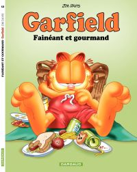 Garfield. Volume 12, Fainéant et gourmand