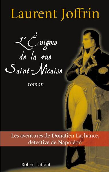 L'énigme de la rue Saint Nicaise   JOFFRIN, Laurent