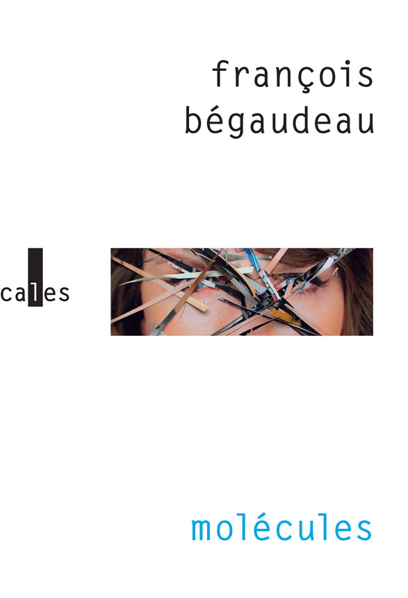 Molécules | Bégaudeau, François