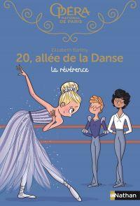 20 allée de la danse : La révérence - Roman dès 8 ans | Barféty, Elizabeth. Auteur