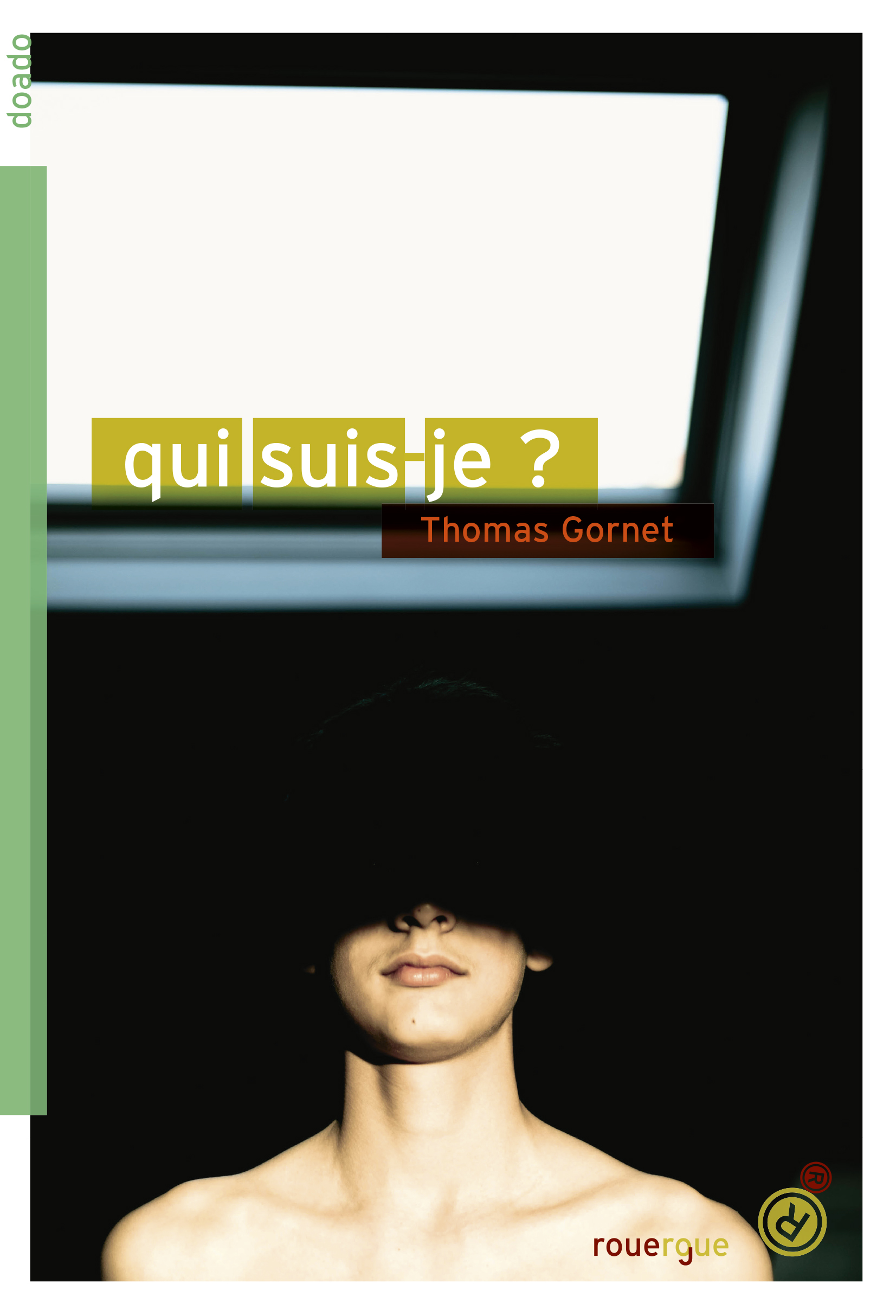 Qui suis-je ? | Gornet, Thomas