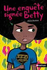 Une enquête signée Betty | Korkos, Alain