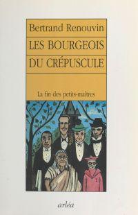 Les Bourgeois du crépuscule