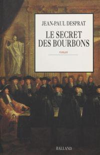 Le Secret des Bourbons : novembre 1703-avril 1704