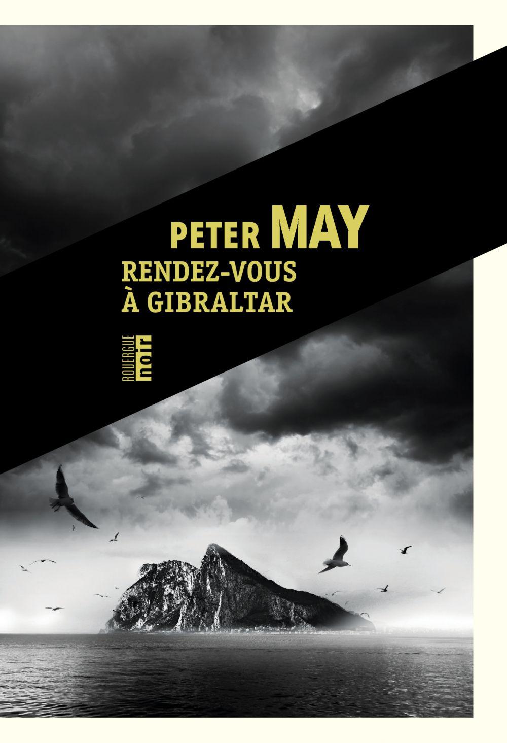 Rendez-vous à Gibraltar | May, Peter. Auteur