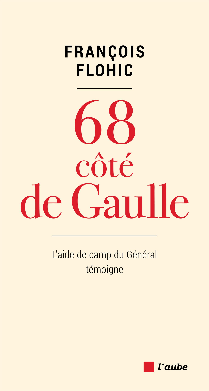 68, côté De Gaulle | FLOHIC, François