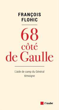 68, côté De Gaulle | Flohic, François (1920-2018). Auteur
