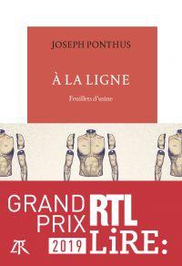 À la ligne. Feuillets d'usine | Ponthus, Joseph (1978-2021). Auteur