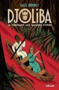 Djoliba, La Vengeance aux m...