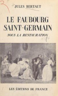 Le faubourg Saint-Germain s...