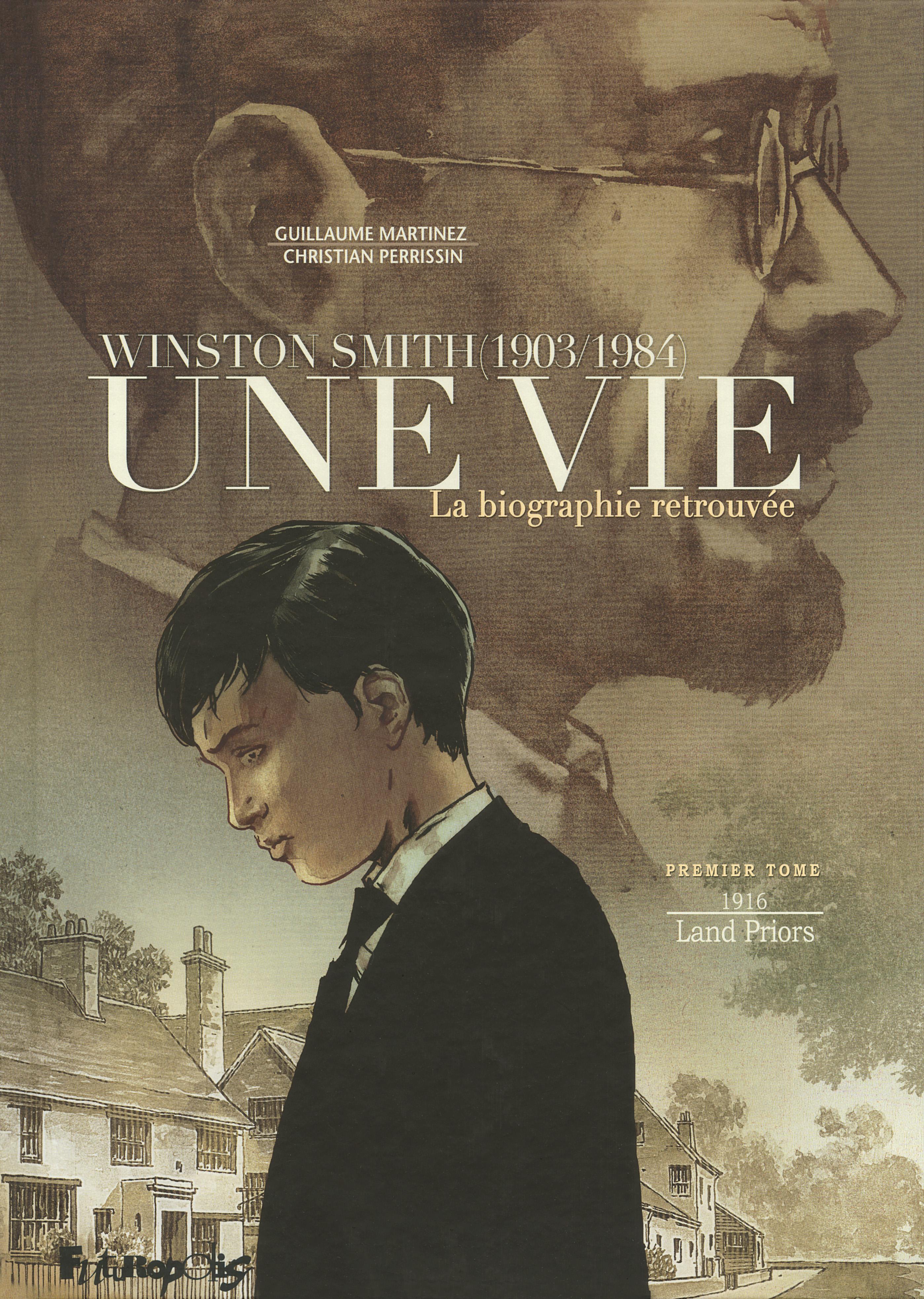 Une vie (Tome 1) - Winston Smith. La biographie retrouvée   Martinez, Guillaume