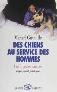 Des chiens au service des h...