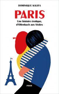 Paris | Kalifa, Dominique (1957-2020). Auteur