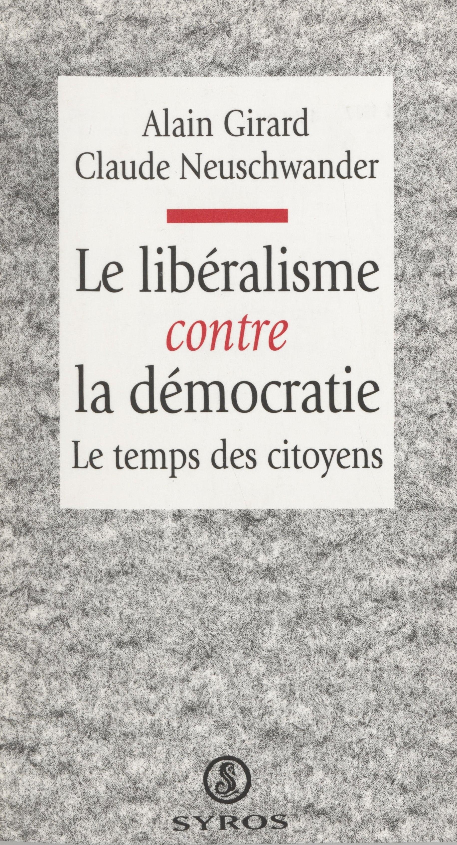 Le libéralisme contre la démocratie, Le temps des citoyens