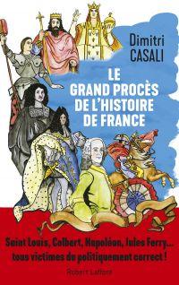 Image de couverture (Le Grand procès de l'histoire de France)