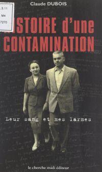 Histoire d'une contamination