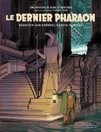 Le Dernier Pharaon - Autour de Blake & Mortimer | Schuiten, François. Illustrateur