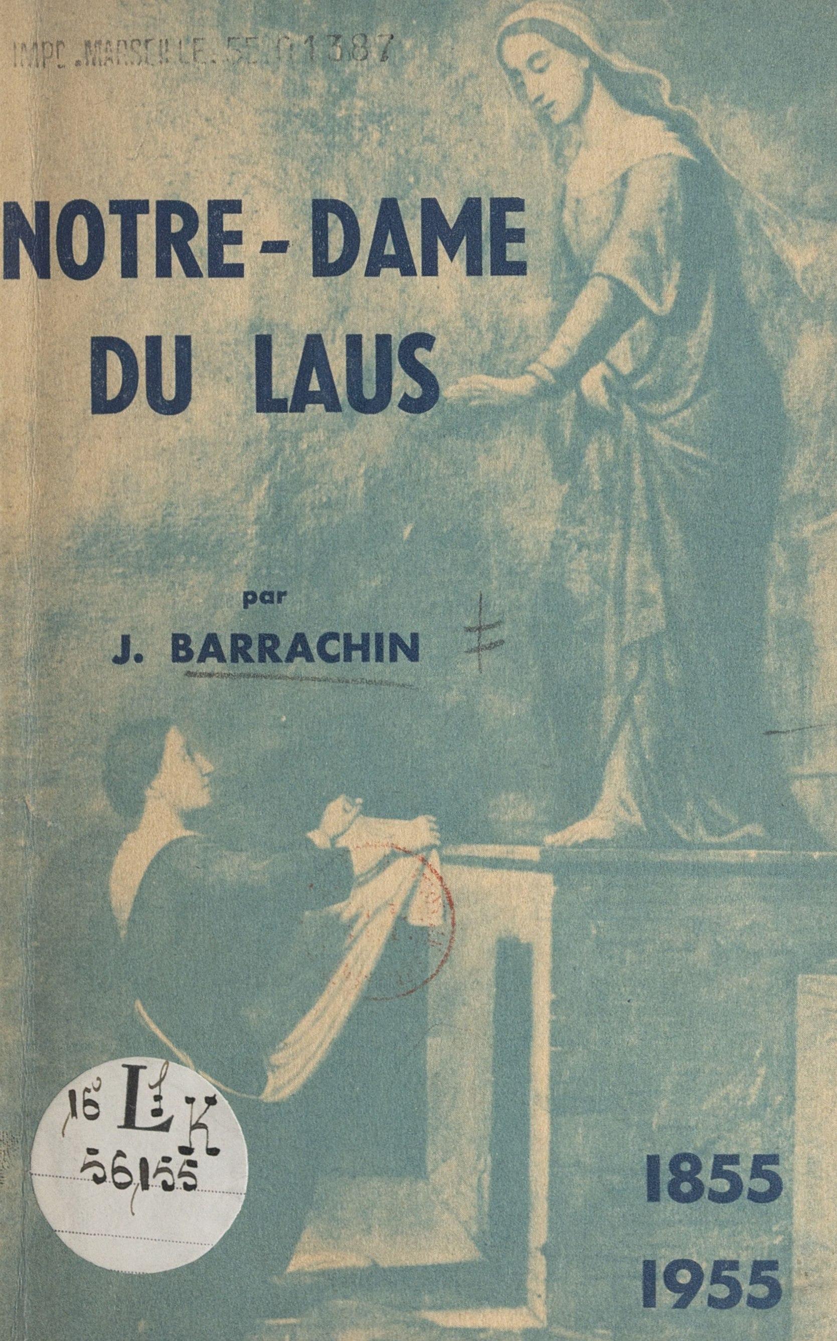 Notre-Dame du Laus, 1855-1955