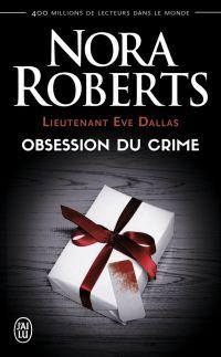Image de couverture (Lieutenant Eve Dallas (Tome 40) - Obsession du crime)