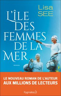 L'île des femmes de la mer | See, Lisa. Auteur