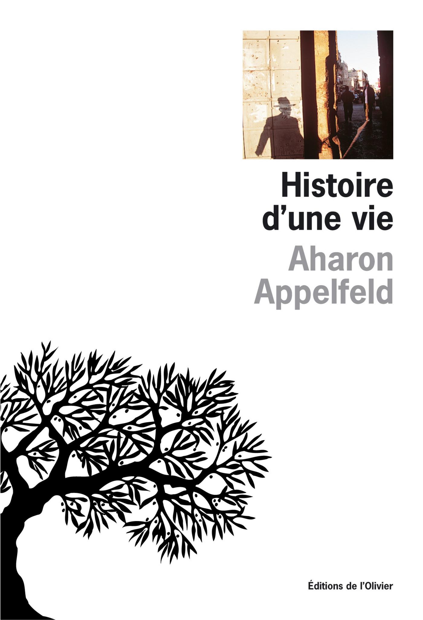 Histoire d'une vie | Appelfeld, Aharon