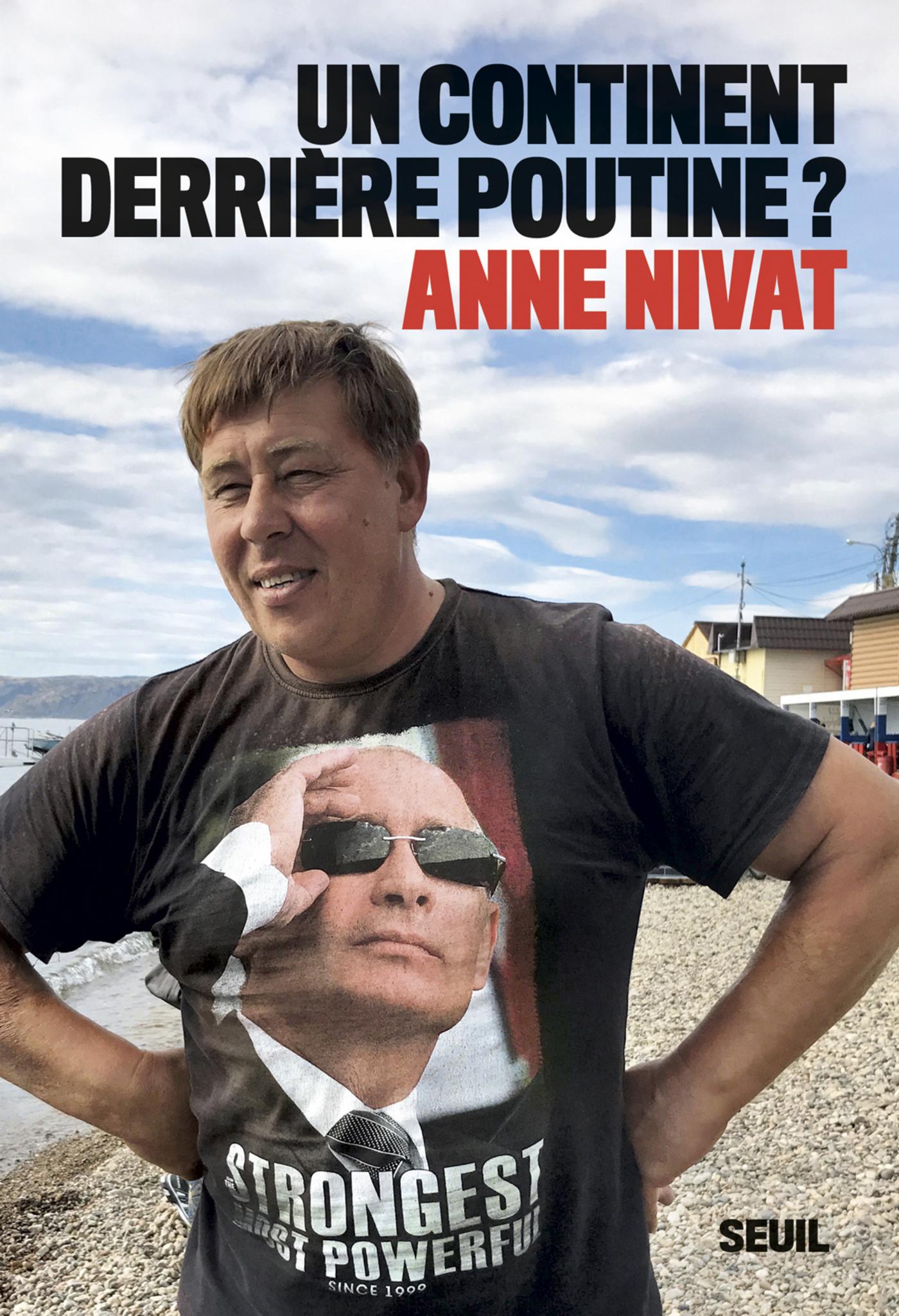 Un continent derrière Poutine ? | Nivat, Anne