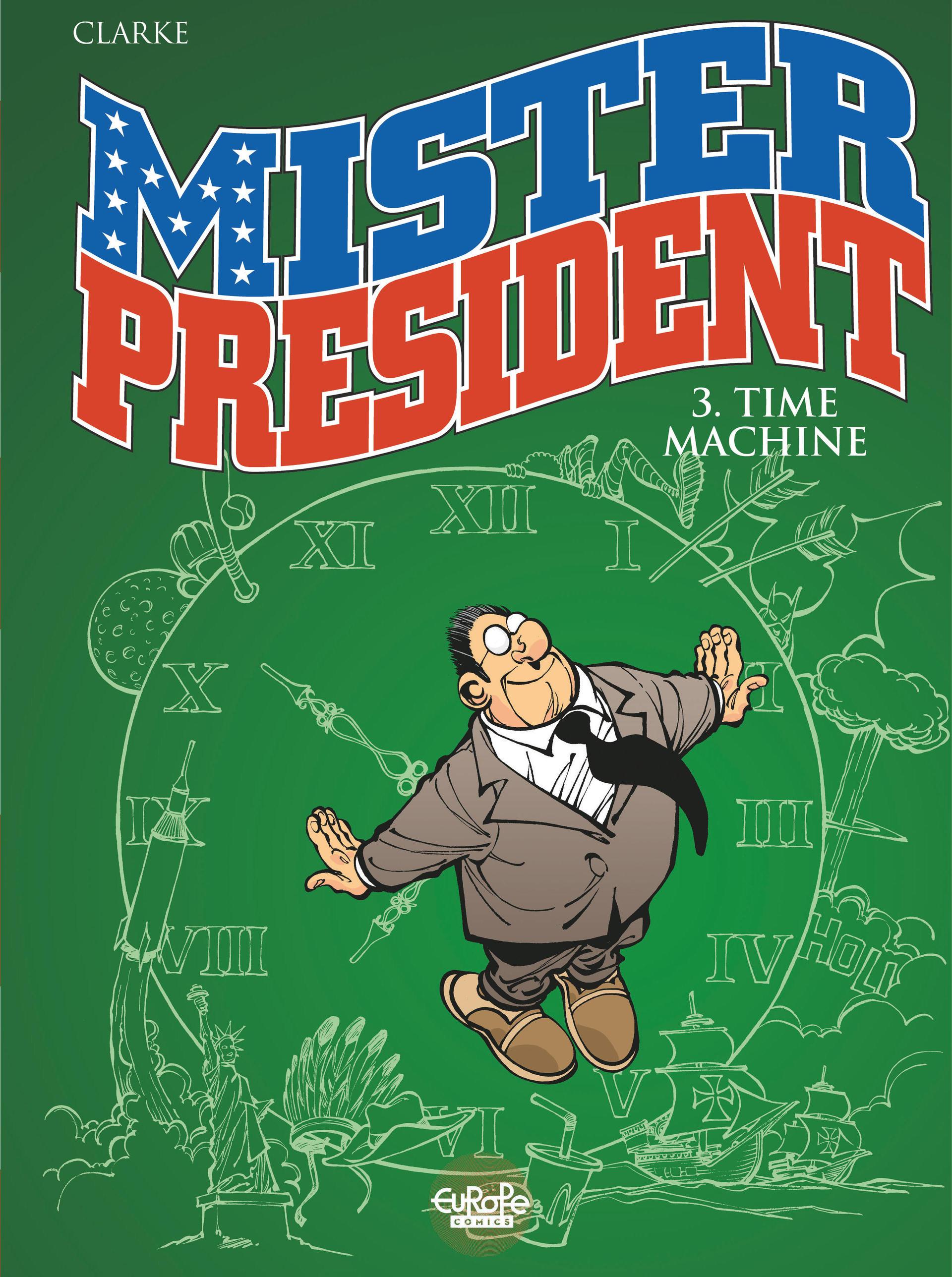 Mister President - Tome 3 -...