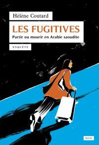 Les Fugitives | Coutard, Hélène. Auteur