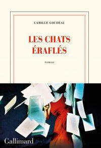 Les chats éraflés | Goudeau, Camille. Auteur