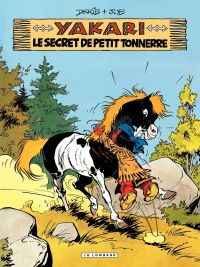 Yakari. Volume 6, Yakari et le secret de Petit Tonnerre