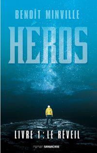 Héros (Livre 1) - Le réveil