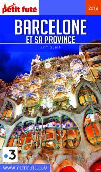 BARCELONE ET SA PROVINCE 2019 Petit Futé