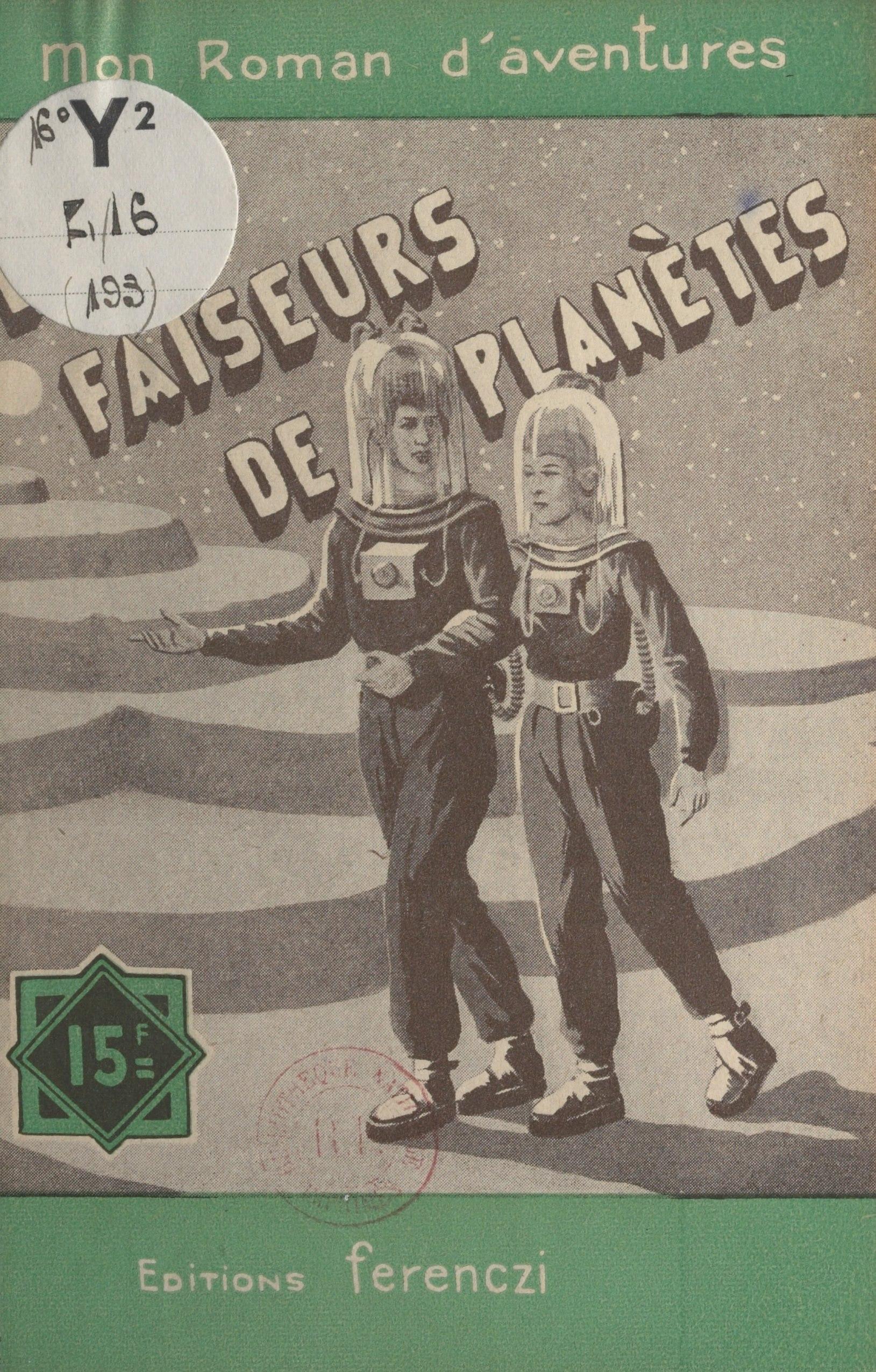 Les faiseurs de planètes