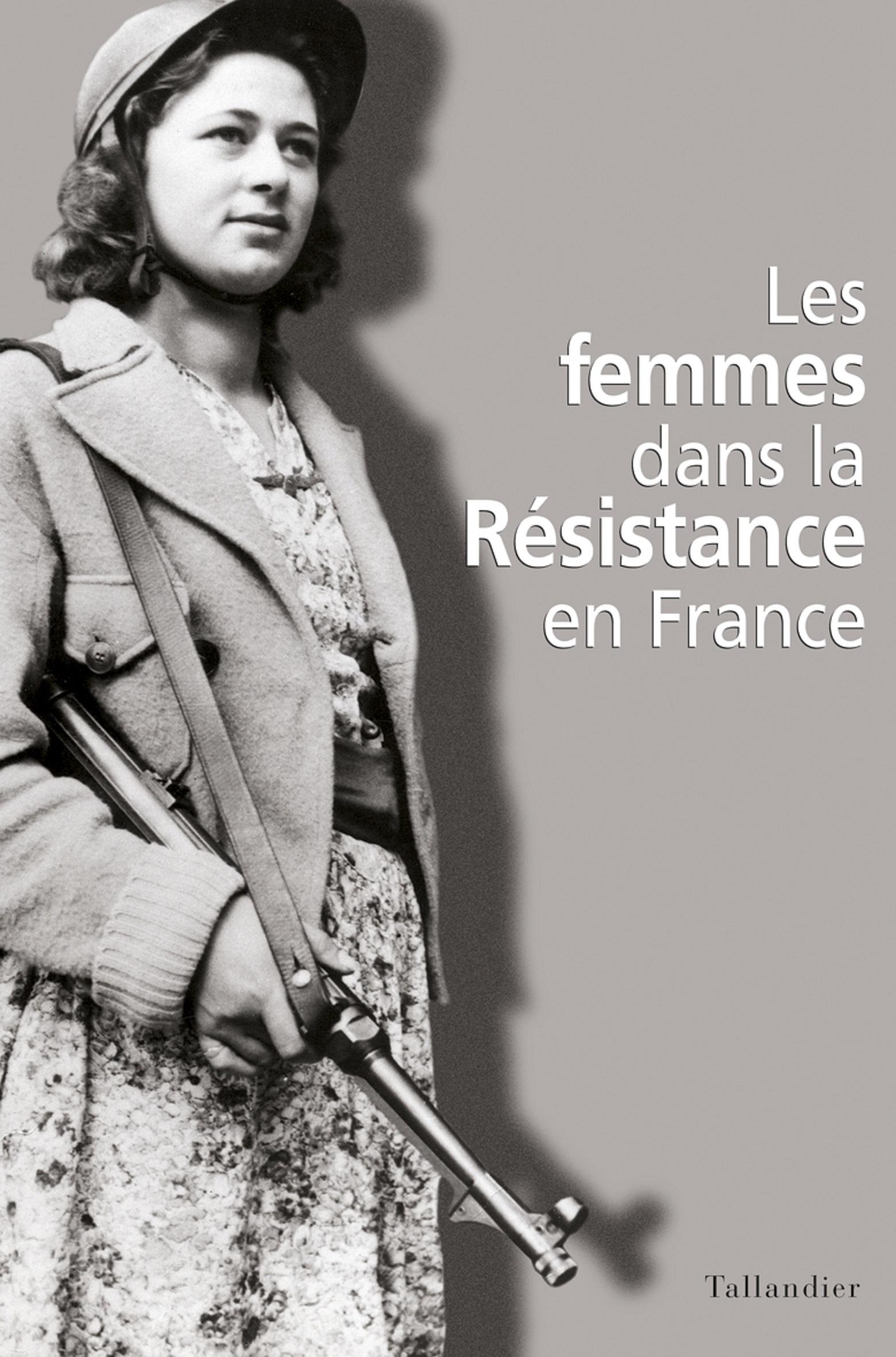 Les Femmes dans la Résistan...