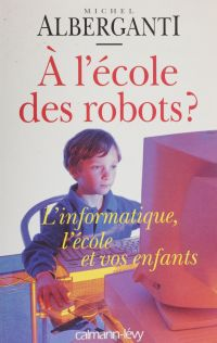 À l'école des robots ?