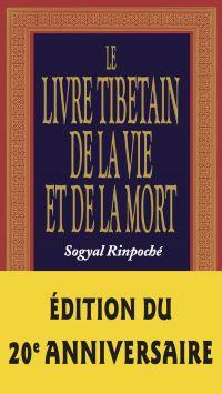 Le livre tibétain de la vie...
