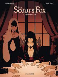 Les Soeurs fox - Tome 2 - L...