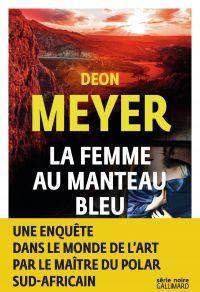 La femme au manteau bleu | Meyer, Deon. Auteur