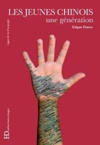 Les Jeunes Chinois, une génération | Dasor, Edgar. Auteur